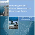 Sustaining National Climate Assessments of Oceans and Coasts workshop report ready for viewing