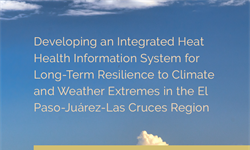 Report: First Regional NIHHIS Rio Grande/Rio Bravo Workshop in El Paso, TX