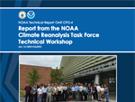 A new OAR technical report informs the development of next-generation NOAA climate reanalysis