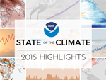 State of the Climate in 2015 rollout and highlights
